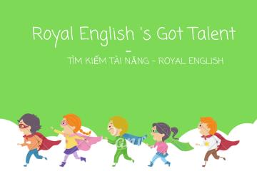 Tìm kiếm tài năng Royal English – Royal English's Got talent